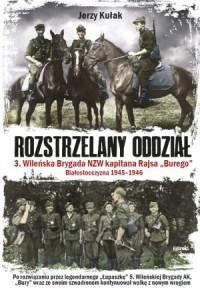 Rozstrzelany oddział. 3 Wileńska - okładka książki