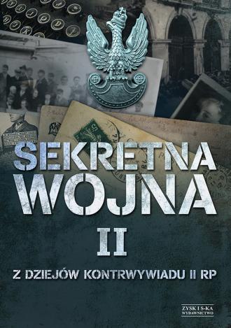 Sekretna wojna 2. Z dziejów kontrwywiadu - okładka książki