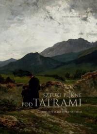Sztuki piękne pod Tatrami - okładka książki