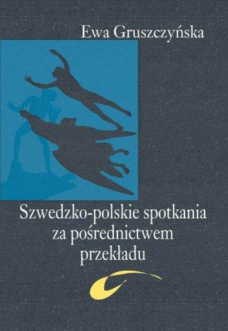 Szwedzko-polskie spotkania za pośrednictwem - okładka książki