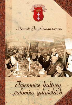 Tajemnice kultury salonów gdańskich - okładka książki