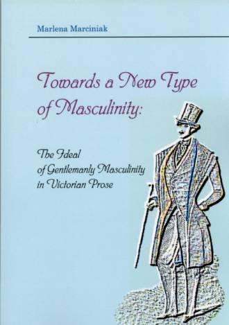 Towards a New Type of Masculinity: - okładka książki