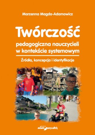 Twórczość pedagogiczna nauczycieli - okładka książki