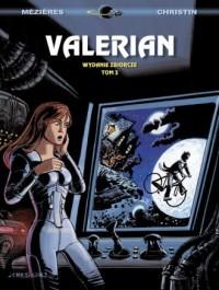Valerian. Wydanie zbiorcze. Tom 3 - okładka książki