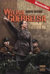 Wojna Goebbelsa. Triumf intelektu - okładka książki