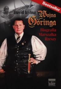 Wojna Goringa. Biografia Marszałka Rzeszy - okładka książki