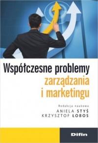 Współczesne problemy zarządzania i marketingu - okładka książki