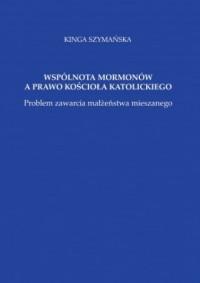 Wspólnota mormonów a prawo Kościoła Katolickiego - okładka książki