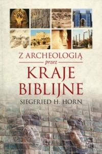 Z archeologią przez kraje biblijne - okładka książki