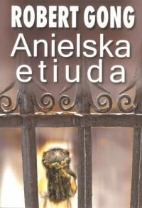 Anielska etiuda - okładka książki