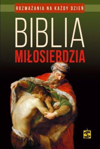 Biblia miłosierdzia. Rozważania - okładka książki
