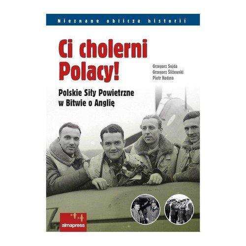 Ci cholerni Polacy! Polskie Siły - okładka książki