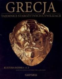 Grecja. Kultura egejska cz. 2. Tajemnice Starożytnych Cywilizacji. Tom 15 - okładka książki