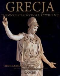 Grecja. Okres archaiczny cz. 2. Tajemnice Starożytnych Cywilizacji. Tom 17 - okładka książki