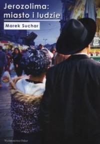 Jerozolima. Miasto i ludzie - okładka książki