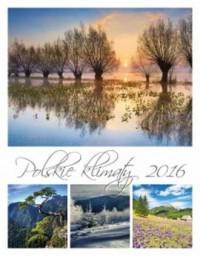 Kalendarz 2016. Polskie klimaty - okładka książki