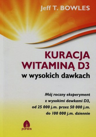 Kuracja witaminą D3 w wysokich - okładka książki