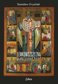 Łemkowszczyzna po obu stronach Karpat - okładka książki