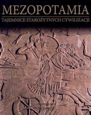 Mezopotamia. Asyria cz. 1. Tajemnice - okładka książki