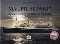 M/s Piłsudski. Duma II Rzeczypospolitej Polskiej - okładka książki