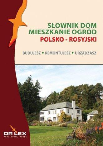 Polsko-rosyjski słownik dom, mieszkanie, - okładka książki