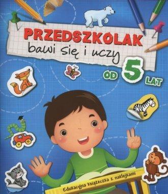 Przedszkolak bawi się i uczy od - okładka podręcznika