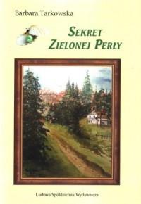 Sekrety Zielonej Perły - okładka książki