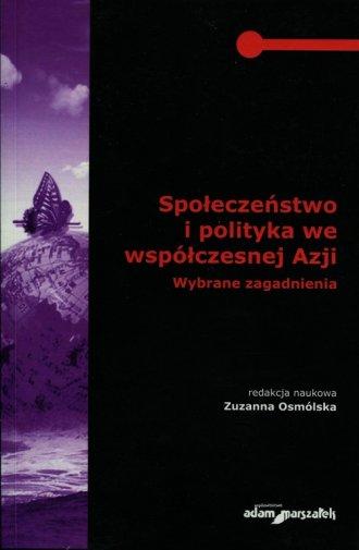 Społeczeństwo i polityka we współczesnej - okładka książki