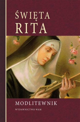 Święta Rita. Modlitewnik - okładka książki