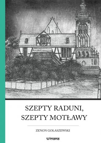 Szepty Raduni, szepty Motławy. - okładka książki