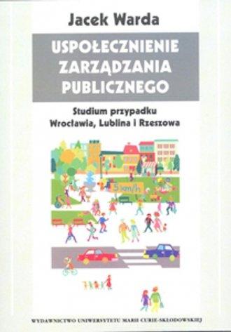 Uspołecznienie zarządzania publicznego. - okładka książki