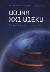 Wojna XXI wieku. Początki wojny trzeciej fali - okładka książki