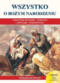 Wszystko o Bożym Narodzeniu - okładka książki