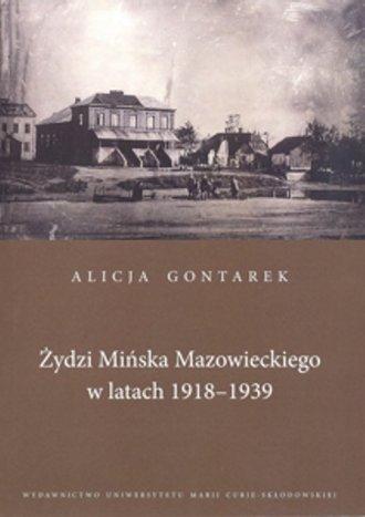 Żydzi Mińska Mazowieckiego w latach - okładka książki