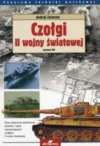 Czołgi II wojny światowej. Seria: Panorama techniki wojskowej - okładka książki