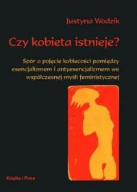 Czy kobieta istnieje? Spór o pojęcie - okładka książki