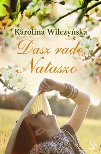 Dasz radę, Nataszo - okładka książki