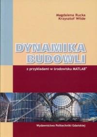 Dynamika budowli. z przykładami w środowisku MATLAB - okładka książki