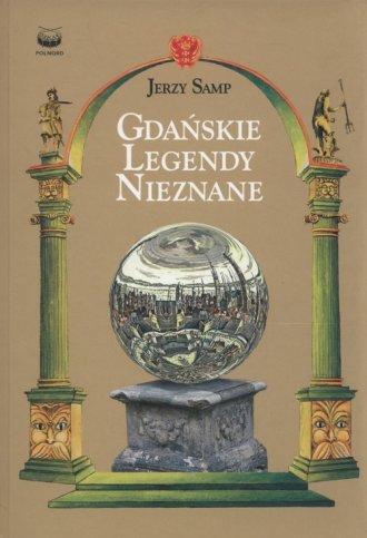 Gdańskie legendy nieznane - okładka książki