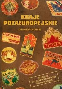 Geografia walorów turystycznych świata w zarysie. Kraje pozaeuropejskie - okładka książki