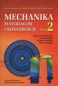 Mechanika materiałów i konstrukcji .Tom 2 - okładka książki