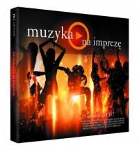 Muzyka - na imprezę - Wydawnictwo - okładka płyty
