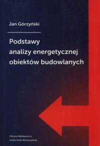 Podstawy analizy energetycznej obiektów budowlanych - okładka książki