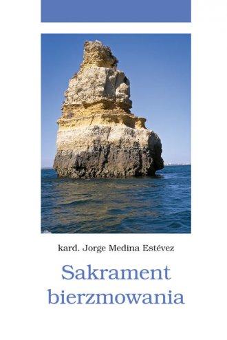 Sakrament bierzmowania - okładka książki