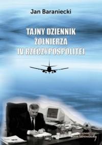 Tajny dziennik żołnierza IV Rzeczypospolitej - okładka książki