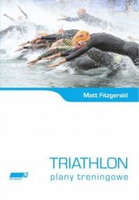 Triathlon. Plany treningowe - okładka książki