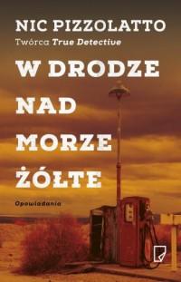 W drodze nad Morze Żółte - okładka książki