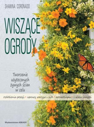 Wiszące ogrody. Tworzenie użytecznych - okładka książki