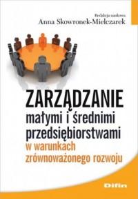 Zarządzanie małymi i średnimi przedsiębiorstwami - okładka książki