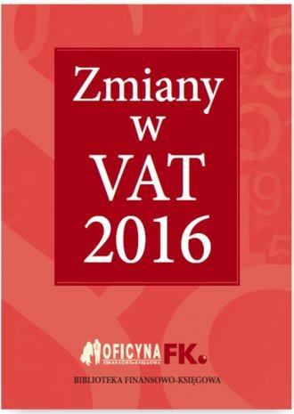 Zmiany w VAT 2016 - okładka książki